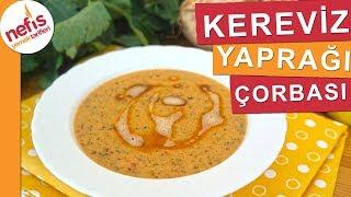 En Lezzetli Kereviz Yaprağı Çorbası Nasıl Yapılır? - Nefis Yemek Tarifleri