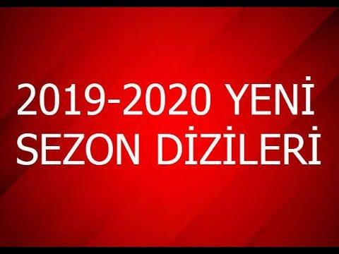 2019-2020 SEZONU YENİ DİZİLERİ