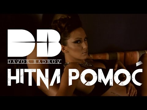 Davor Badrov - Hitna pomoc (Official Video 2015)