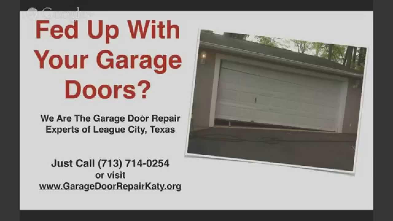 Garage Door Repair League City Tx 713 714 0254 Youtube