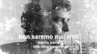 Non saremo mai vinti - Mario SALIS