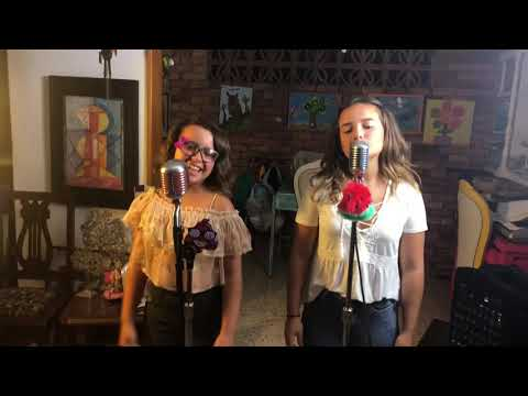 Montserrat y Magdalena /Cover -Besos en Guerra/MORAT-JUANES