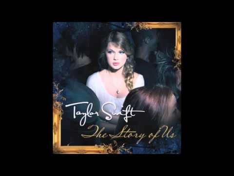 Taylor Swift - The Story of Us (Audio)