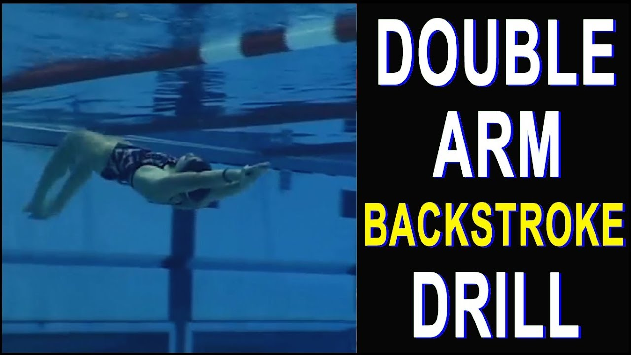 Swimming Skills And Drills Double Arm Backstroke Drill Featuring Coach Randy Reese Youtube