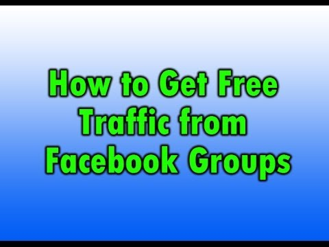 How to Get Free Traffic from Facebook Groups - Tutorial