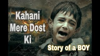 kahani mere dost ki delicate quotes story of my friend unforgettable pain