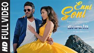 Full Video: Enni Soni | Saaho | Prabhas, Shraddha Kapoor | Guru Randhawa, Tulsi Kumar