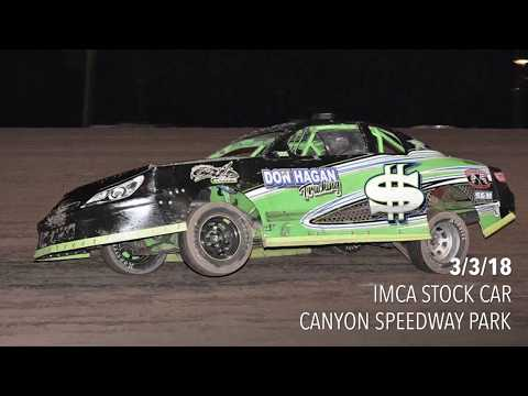 3/3/18 IMCA Stock Car Canyon Speedway Park