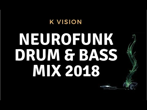 Heavy Neurofunk Drum and Bass Mix 2018 - Free Download!