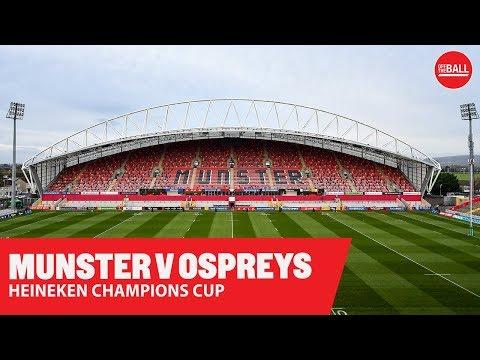 Heineken Championship Cup | Munster v Ospreys | LIVE