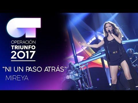 NI UN PASO ATRÁS - Mireya | Gala 7 | OT 2017
