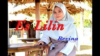 ES LILIN  (Nining Meida) - Revina Alvira # Pop Sunda # Cover