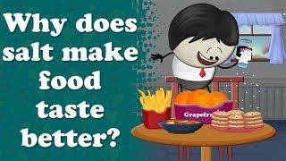 Why does salt make food taste better? | #aumsum