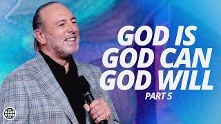 God IS. God CAN. God WILL. - Pąrt 5 | Brian Houston | Hillsong Church Online