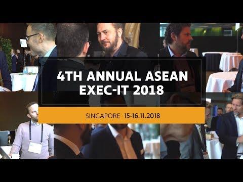 4th Annual ASEAN EXEC-IT 2018 in Singapore