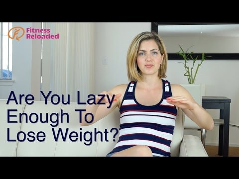 Are You Lazy Enough To Lose Weight - And Never Get It Back?