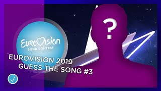 Eurovision 2019 guess the song #3 (IN REVERSE)