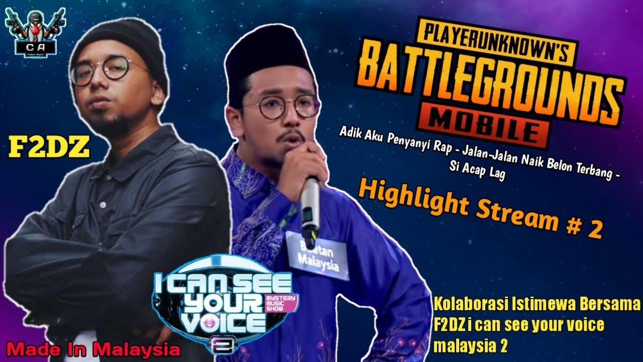PUBGM Malaysia - Kolaborasi Istimewa Bersama F2DZ - I Can See Your Voice Malaysia 2