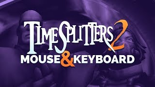 TimeSplitters 2 Keyboard and Mouse Tutorial (works on Timesplitters Future Perfect!)