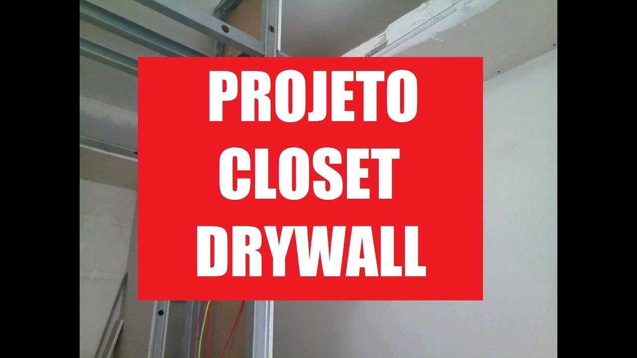 Suficiente Como Fazer Guarda Roupa Gesso Acartonado Drywall #Parte01 - YouTube OI75