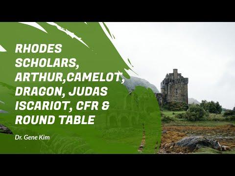 End Times & Demons 12: Rhodes Scholars, Arthur, Camelot, Dragon, Judas Iscariot, CFR & Round Table