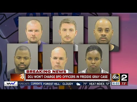 Department of Justice won't charge officers accused in Freddie Gray death