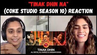 TINAK DHIN NA (Coke Studio Season 10) REACTION!