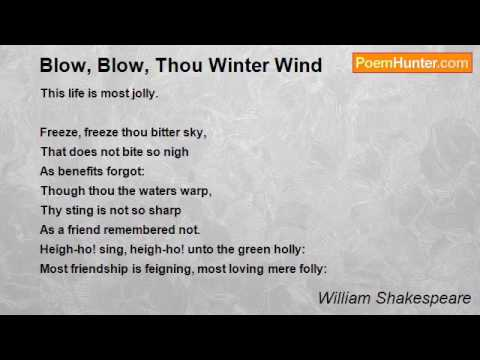 Blow, Blow, Thou Winter Wind Poem by William Shakespeare   Poem Hunter
