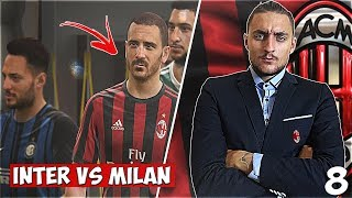 INTER VS MILAN!! FIFA 18 AC MILAN CAREER MODE SHOW EP.8