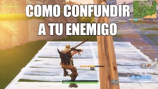 Como confundir a tu enemigo | FORTNITE