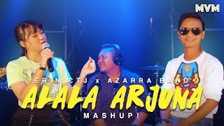 Erin CTJ x Azarra Band - Alala Arjuna MASHUP! (Official Live)