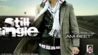 Still single punjabi album-Z 4 (AM REET) full song