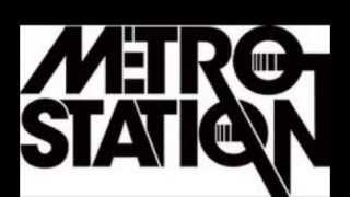 Every Time I Touch You - Metro Station