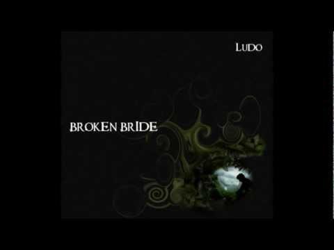 Ludo - Broken Bride mp3
