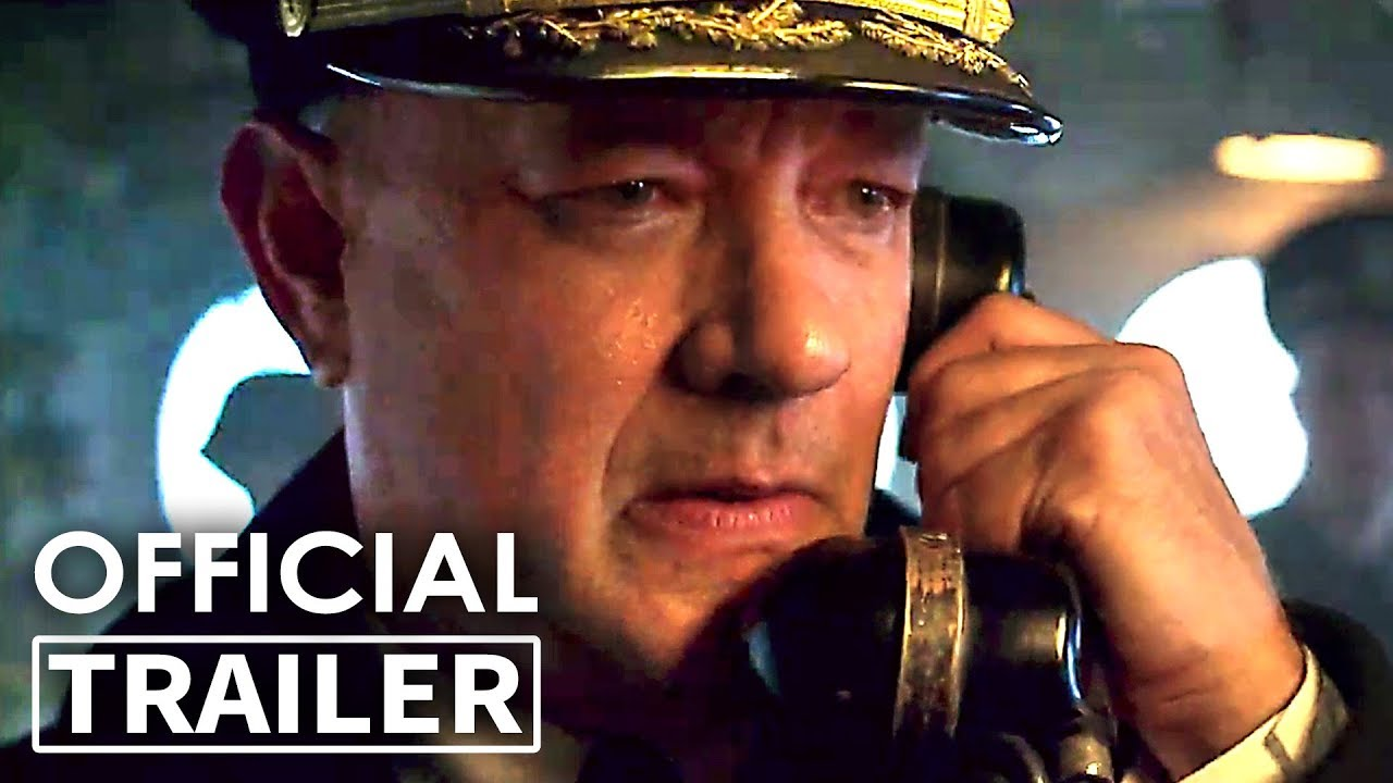 GREYHOUND Trailer (2020) Tom Hanks