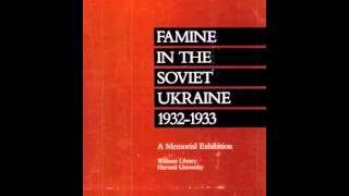 History Book Review: Famine in the Soviet Ukraine 1932-1933: A Memorial Exhibition by Oksana Proc...