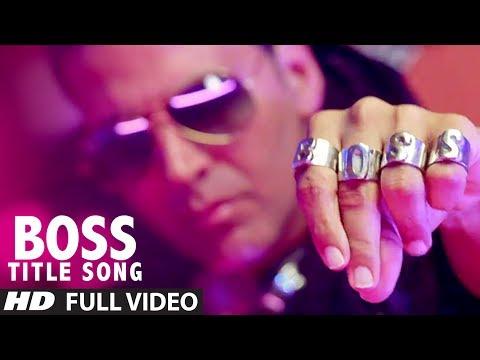 """BOSS Title Song"" Full Video | Akshay Kumar | Honey Singh | Bollywood Movie 2013"