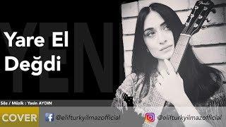 Elif Turkyilmaz - Yare El Degdi Resimi