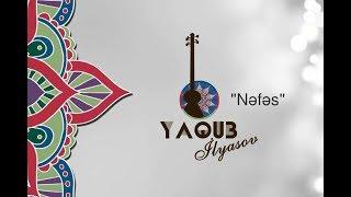 Yaqub İlyasov - Nefes  ( Breathe ) Tar  - ( Prod by: XalisXan ) Resimi