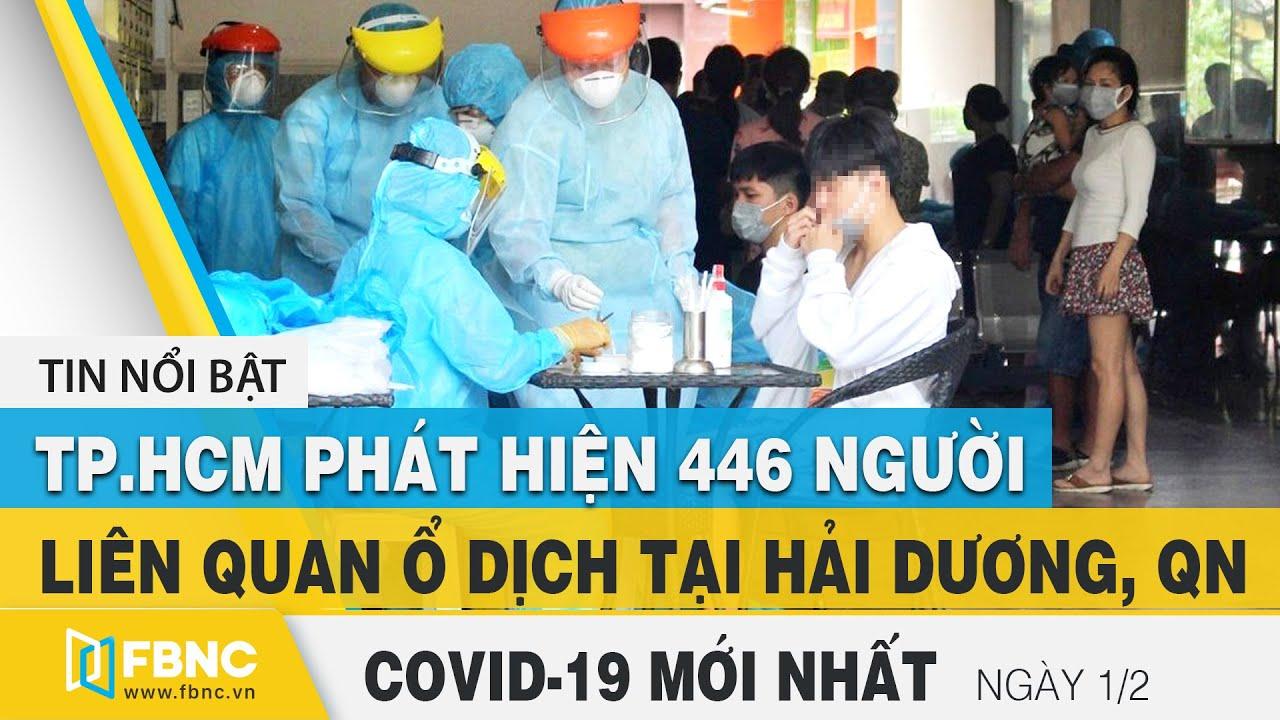 Tin tức Covid-19 mới nhất hôm nay 1/2 | Dich Virus Corona Việt Nam hôm nay | FBNC | FBNC