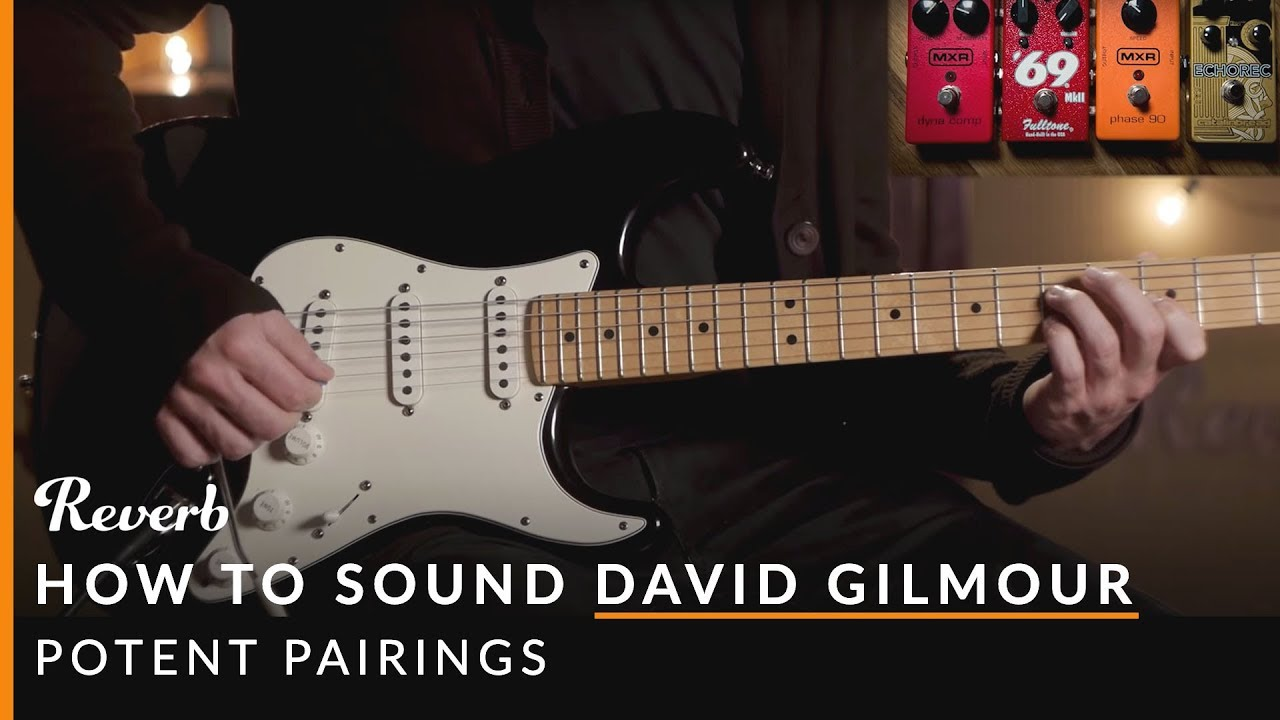 how to sound like david gilmour of pink floyd using pedals reverb potent pairings youtube. Black Bedroom Furniture Sets. Home Design Ideas