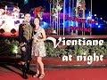 Vientiane at night: Zumba, Night Markets, Lao Food Festival, Lao Fashion Show... | Follow me around