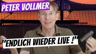 """Peter Vollmer: """"Endlich wieder live!"""""""