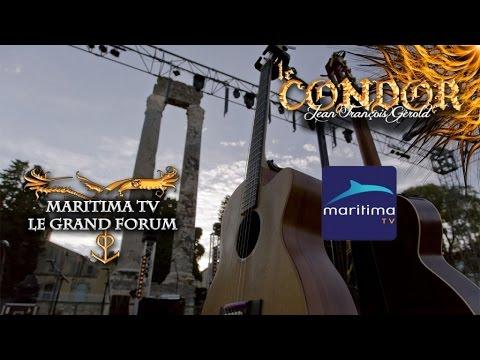 Le Condor - Le Grand Forum - Maritima TV