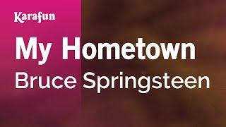 Karaoke My Hometown - Bruce Springsteen * Mp3