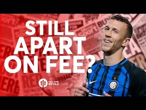 Perisic: STILL TO AGREE FEE? Tomorrow's Manchester United Transfer News Today! #38