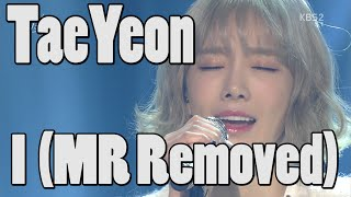 TaeYeon (SNSD) - I (MR Removed) (Feb 19, 2016)