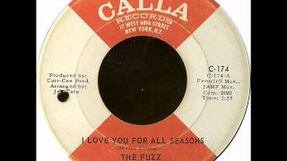 "The Fuzz ""I Love You For All Seasons"""
