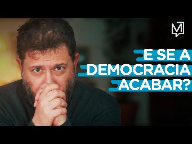 E se a democracia puder acabar? I Ponto de Partida