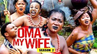 Oma My Wife Season 2 - (New Movie) 2018 Latest Nigerian Nollywood Movie Full HD | 1080p
